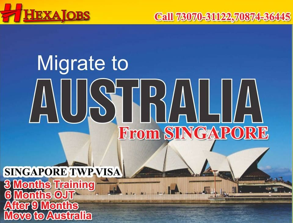 SINGAPORE TWP VISA(SINGAPORE TO AUSTRALIA) 3 MONTHS TRAINING FIRST 3