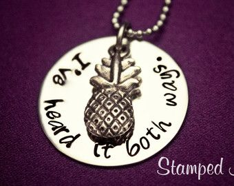 """Hand Stamped """"I've heard it both ways"""" Psych Shawn and Gus inspired custom made necklace with pineapple charm"""