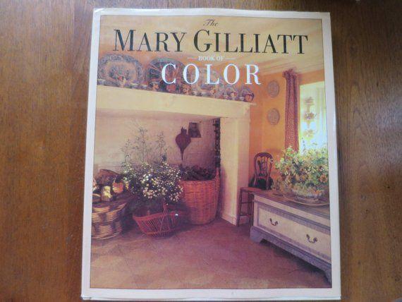 Mary Gilliatt Color Book Interior Design Reference Style Guide to