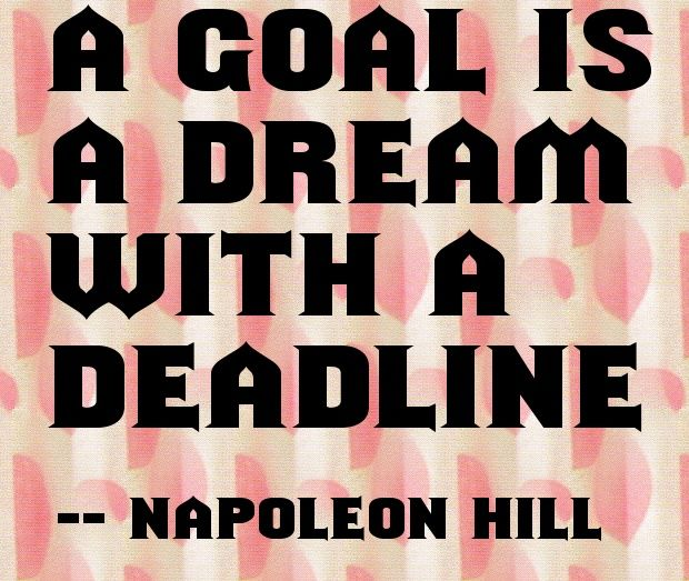 A Goal Is A Dream With A Deadline Quote From Napoleon Hill Quotes