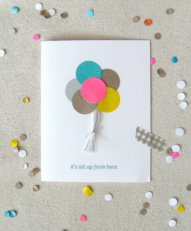 Cute Birthday Card Idea Put Colorful Paper Circles Together As Balloons And Glue Them Onto