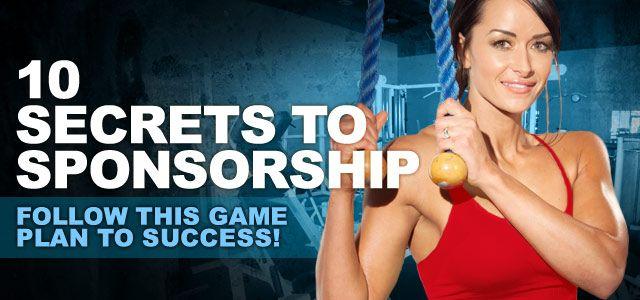 10 Secrets To Scoring A Fitness Industry Sponsorship Bikini Competition Prep Fitness Competition Fitness Motivation Inspiration
