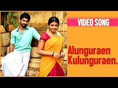 Chandi Veeran Tamil Movie Alunguraen Kulunguraen Video Song Atharvaa Murali Trendmusic Youtube Tamil Video Songs Romantic Songs Songs