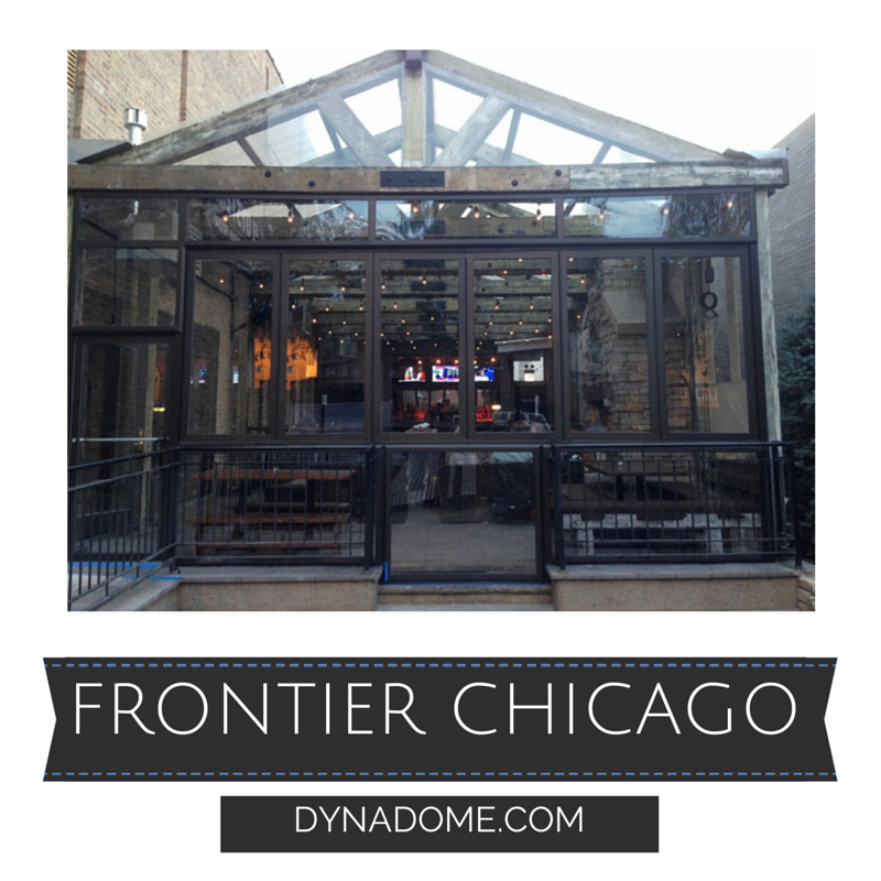 Restaurant patio enclosure we just finished for Frontier Chicago ...