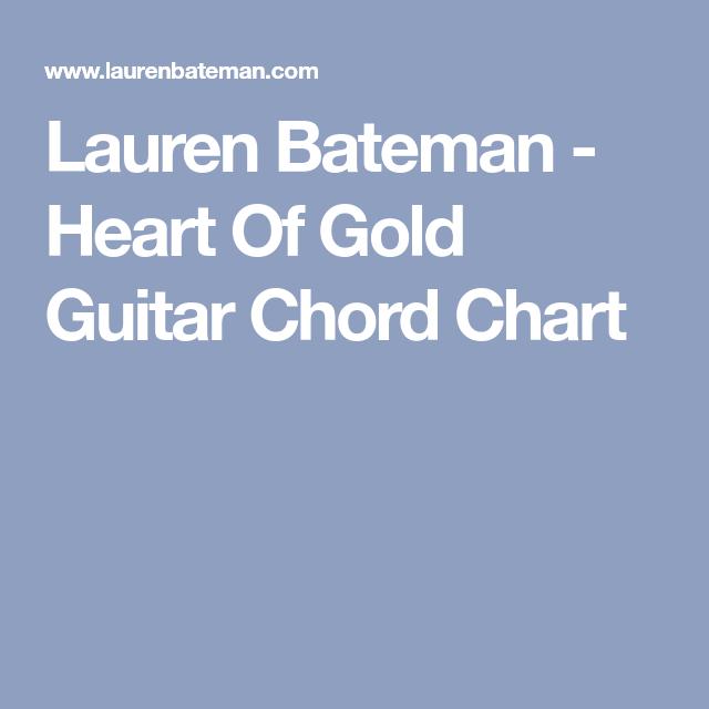 Lauren Bateman Heart Of Gold Guitar Chord Chart Music To Play