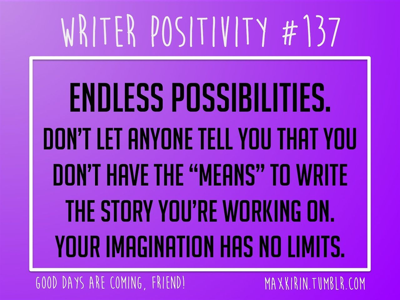 Daily Writer Positivity 137 Endless