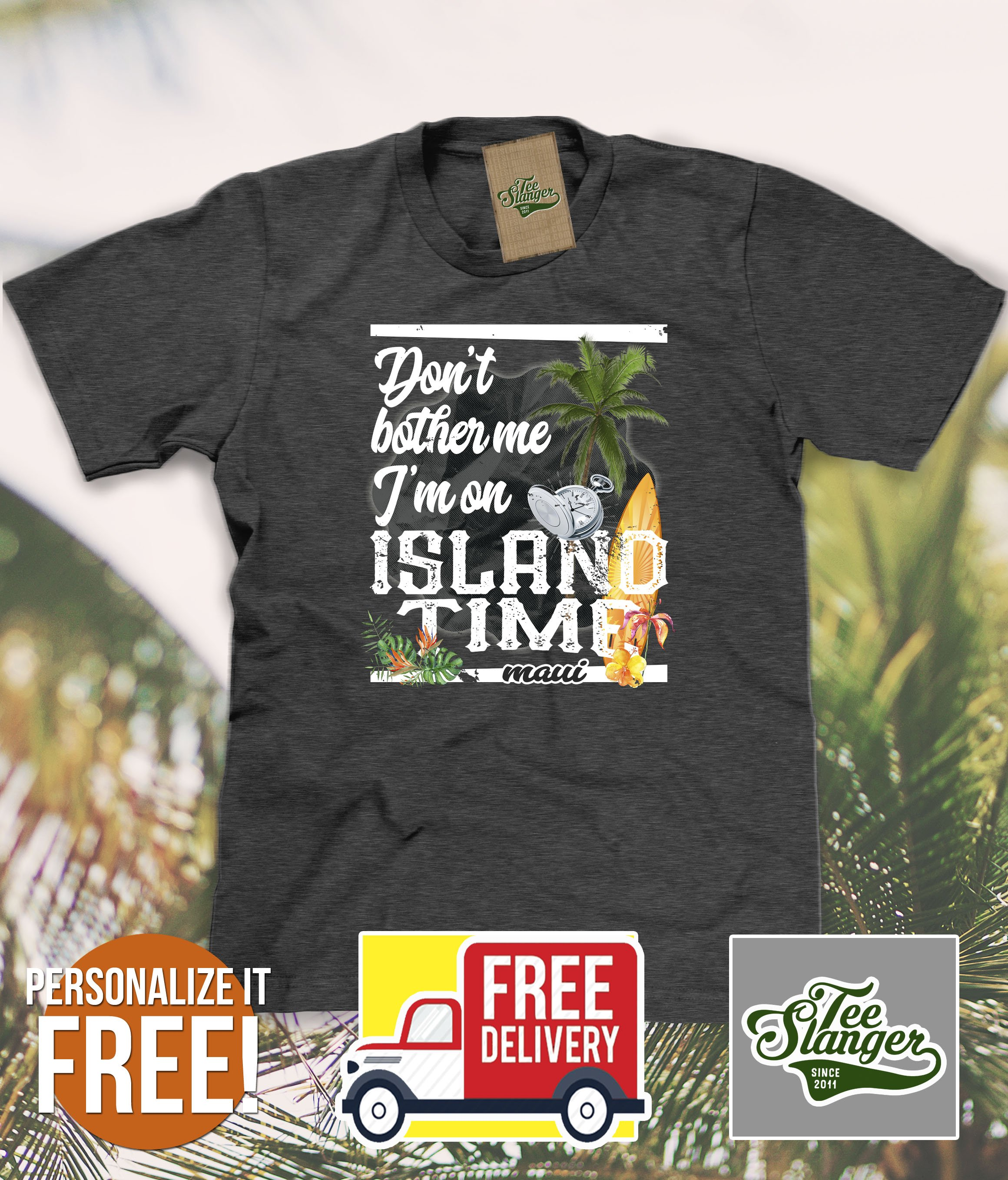 6be7be803 I'm on Island Time T-shirt Personalized | Personalized ...