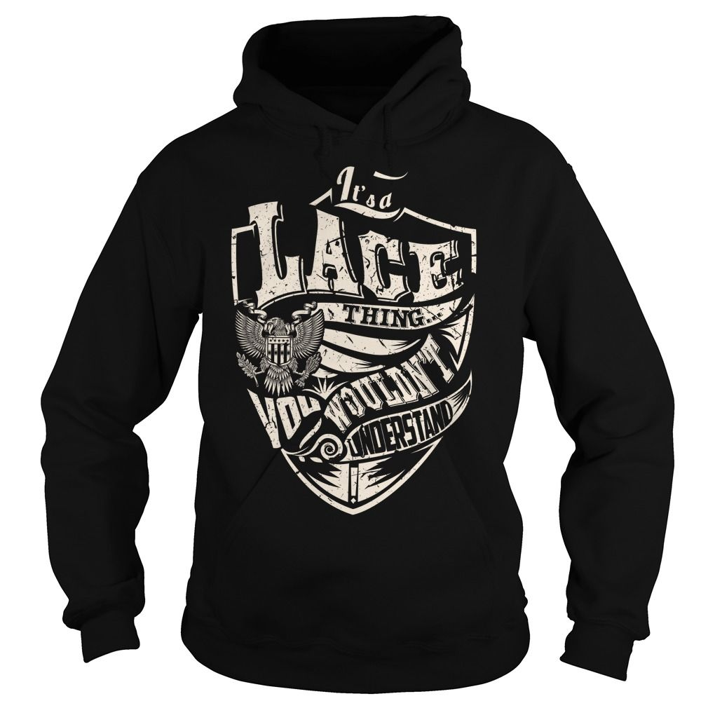 It's a LACE Thing T-Shirts, Hoodies. Check Price Now ==►…
