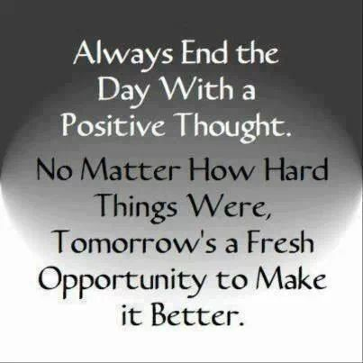 Always end the day with positive thoughts ^^