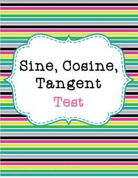Sine, Cosine, and Tangent Test | | Math • High School