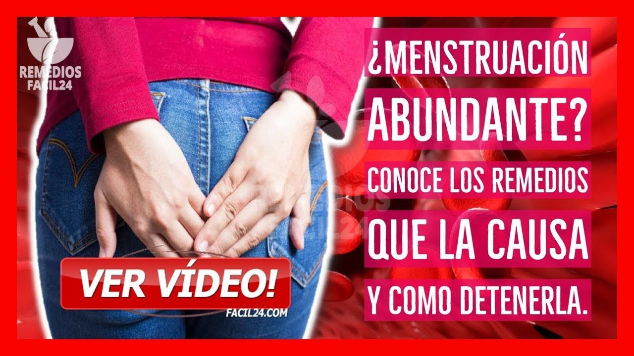 Remedios naturales para menstruacion abundante