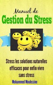 Manuel De Gestion Du Stress Http Univers Positif Net Manuel De Gestion Du Stress Http Univers Positif Net Wp Cont Stress Management Stress Management
