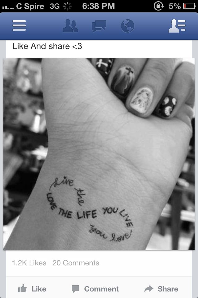 Infinity Quote Tattoo Love The Life You Live Live The Life You