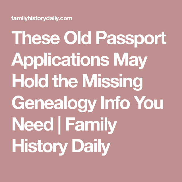 These Old Passport Applications May Hold the Missing