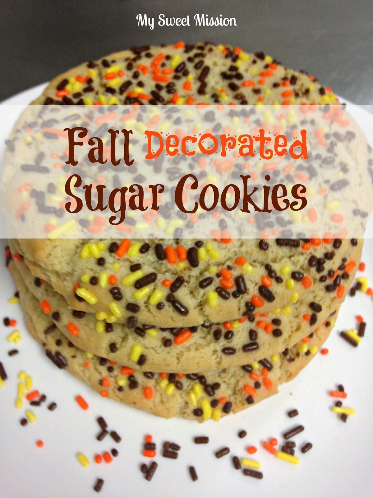 Fall Decorated Sugar Cookie by My Sweet Mission