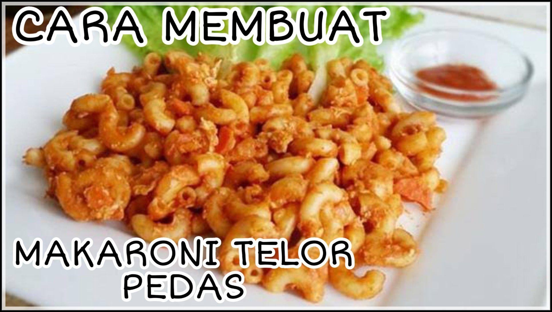 Makaroni Telor Pedas Maklor Pedas Food Vegetables