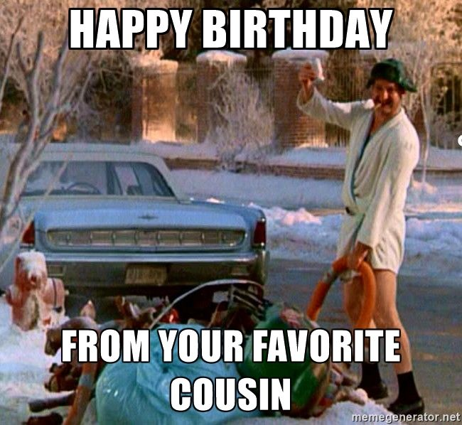 Happy Birthday From your favorite cousin | Cousin… | Happy birthday quotes  funny, Funny happy birthday meme, Funny happy birthday wishes