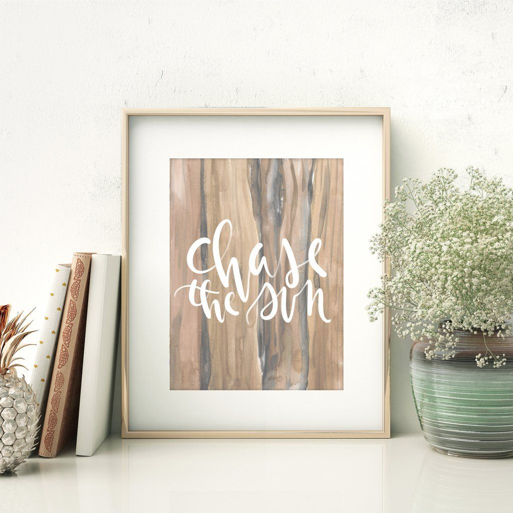 Chase the sun typography wall art digital print digital prints and