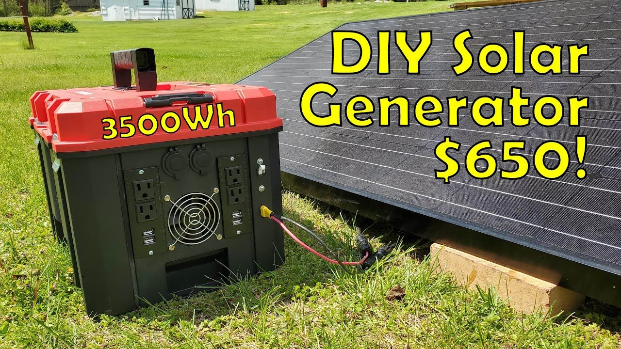 Building A 3 5kwh Diy Solar Generator For 650 Start To Finish Youtube In 2020 Solar Generator Diy Solar Solar