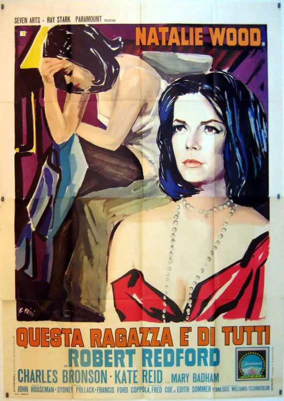 An Italian Poster For This Property Is Condemned 1966 Natalie Wood Charles Bronson Classic Movie Posters