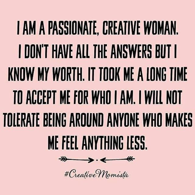 I Am A Passionate Creative Woman Motivational Quotes Inspirational Quotes Inspirational Words