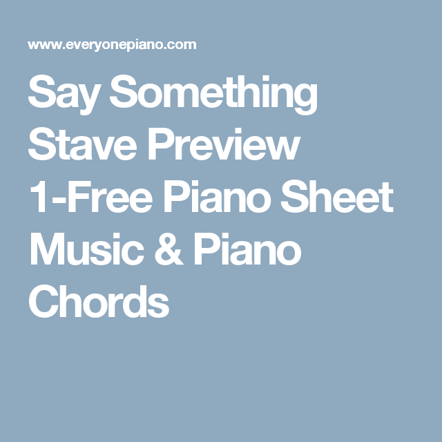 Say Something Stave Preview 1 Free Piano Sheet Music Piano Chords