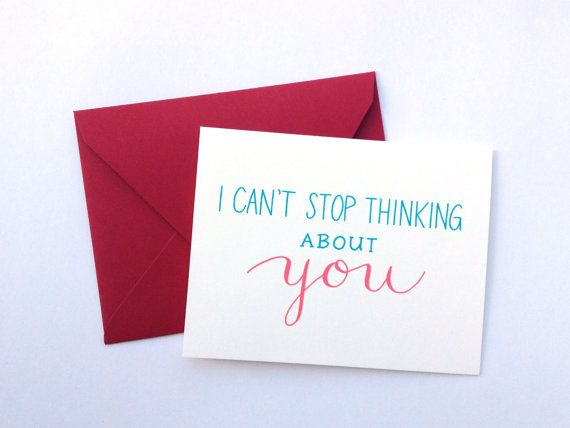 I Can't Stop Thinking About You. Love, Card on Etsy, $4.00