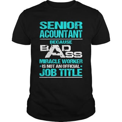 senior accountant Best gift for Accountant Design by #Zetto If - senior accountant job description