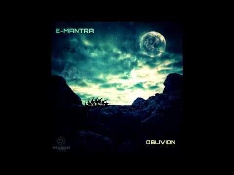 E-Mantra - Oblivion / 2016
