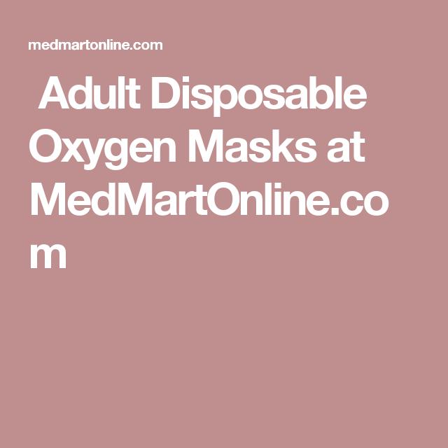Adult Disposable Oxygen Masks at MedMartOnline.com
