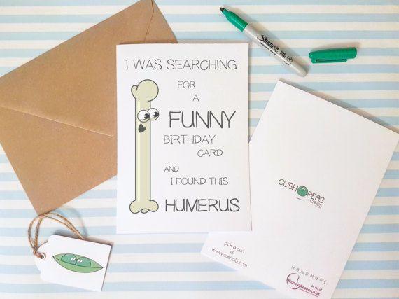 Funny Birthday Card Puns Jokes Humorous Bones Medicalhumour Funnybone Funny Birthday Cards Birthday Cards For Boyfriend Birthday Card Puns