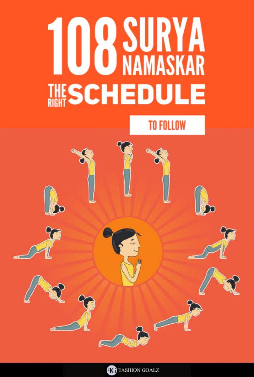108 Surya Namaskar The Right Schedule To Follow Surya Namaskar Surya Namaskar Challenge Surya Namaskar Benefits