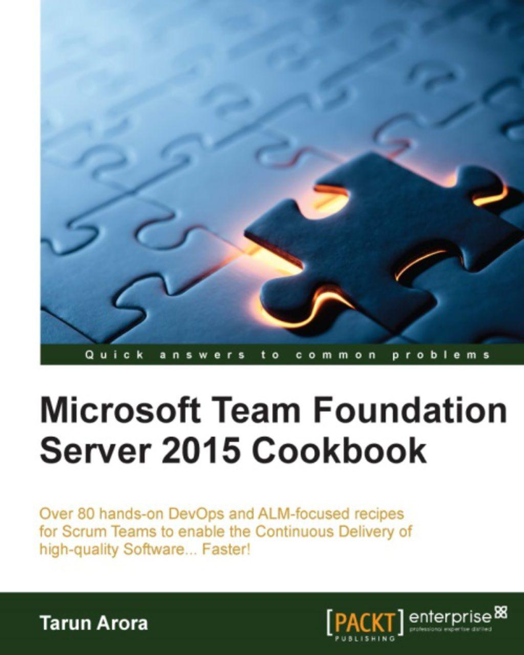 Microsoft Team Foundation Server 2015 Cookbook (eBook