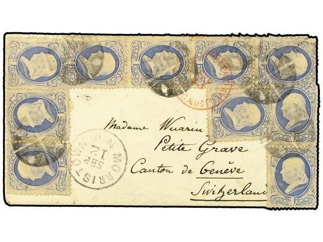 ESTADOS UNIDOS. 1873. MORRISTOWN to GENEVE. 1 cent (10) blue greyish. Spectacular franking.  Dealer SOLER Y LLACH  Auction Minimum Bid: 200.00EUR
