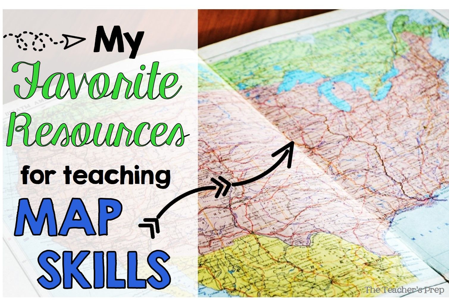 The Teacher S Prep My Favorite Resources For Teaching Map Skills Teaching Maps Teaching Map Skills Map Skills