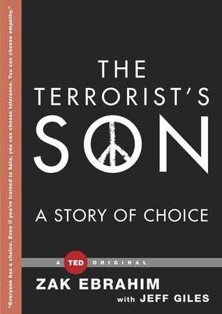 The Terrorist's Son: A Story of Choice  by Zak Ebrahim / 9781476784809 / Nonfiction, memoir, biography