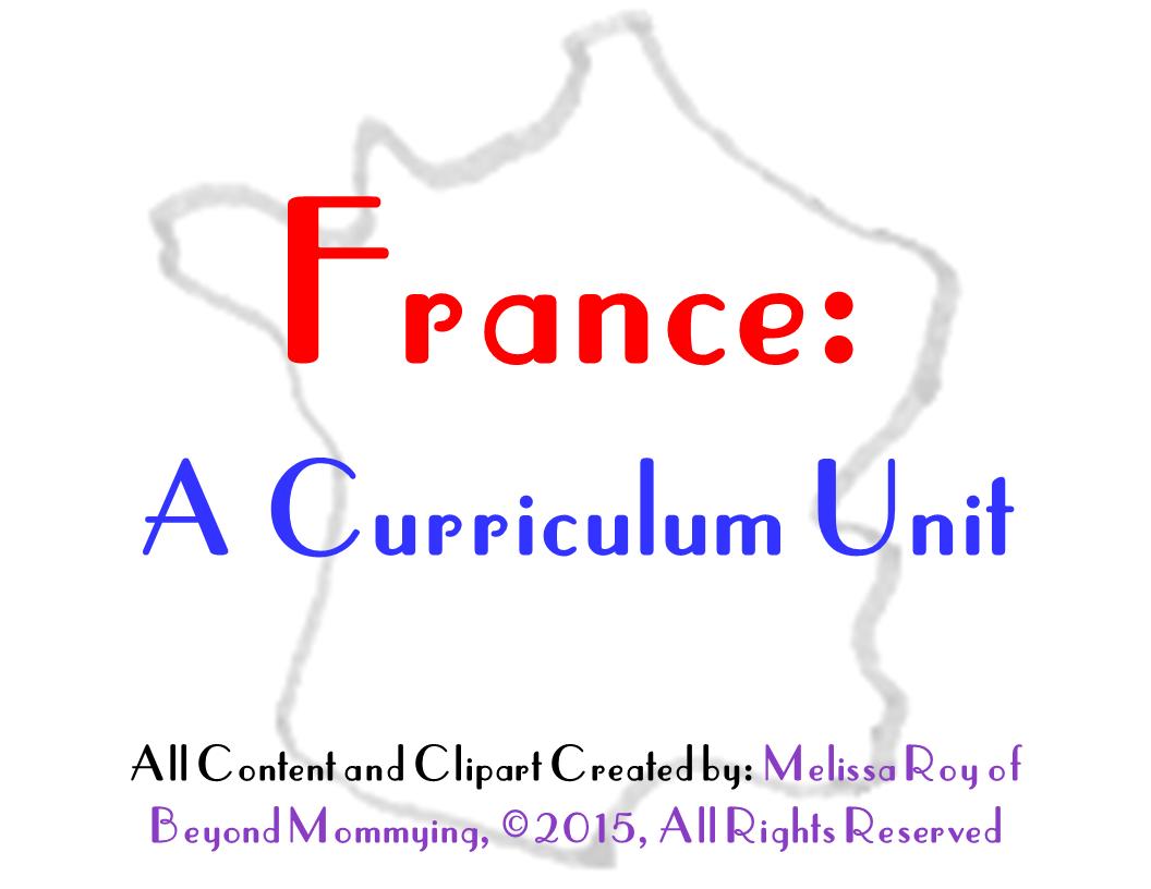 A Curriculum Unit On France