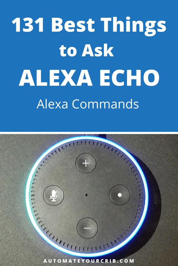 131 Best Things to Ask Alexa Echo | Alexa Commands