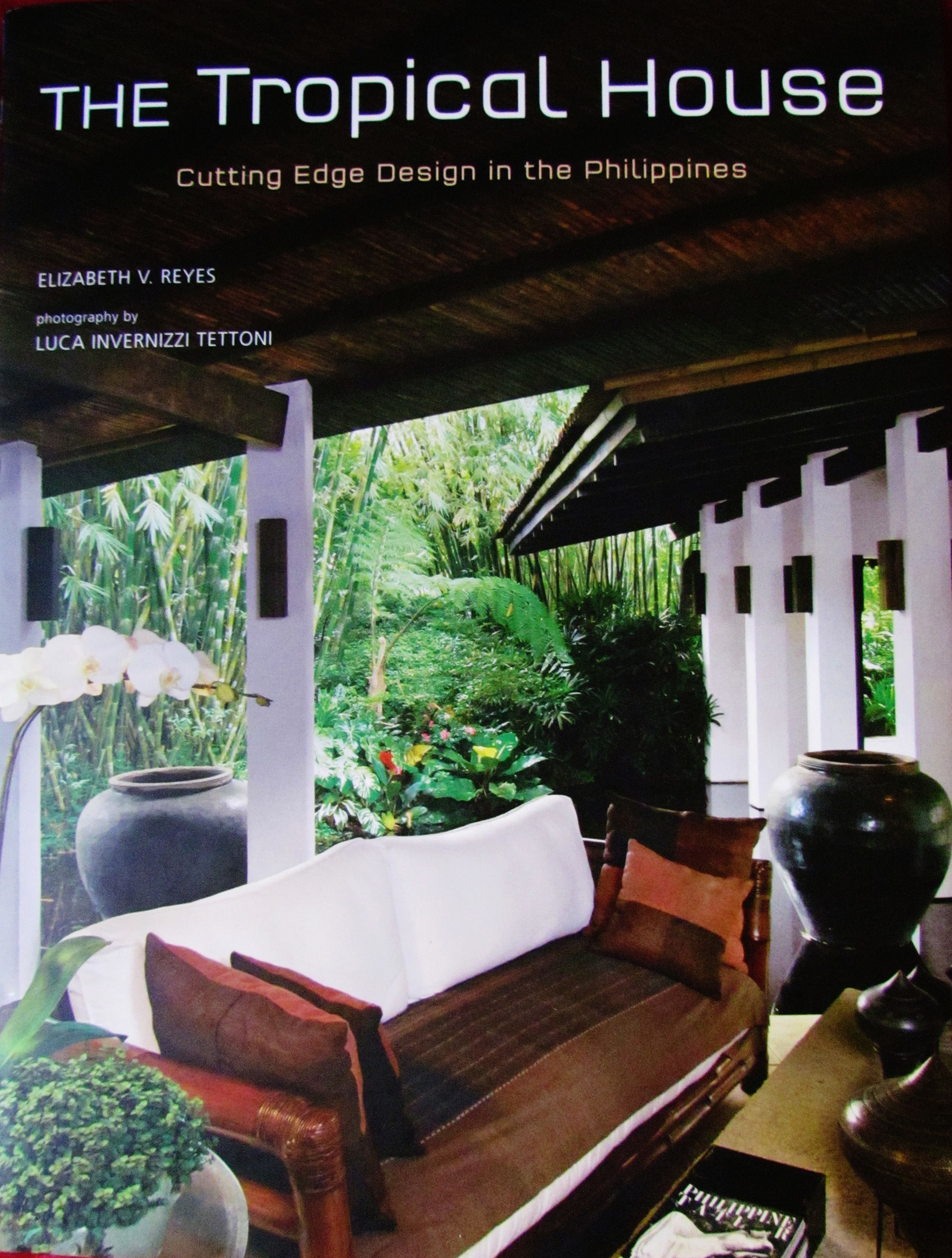 The Tropical House, Cutting Edge Design In The Philippines(Coffee Tablebook)