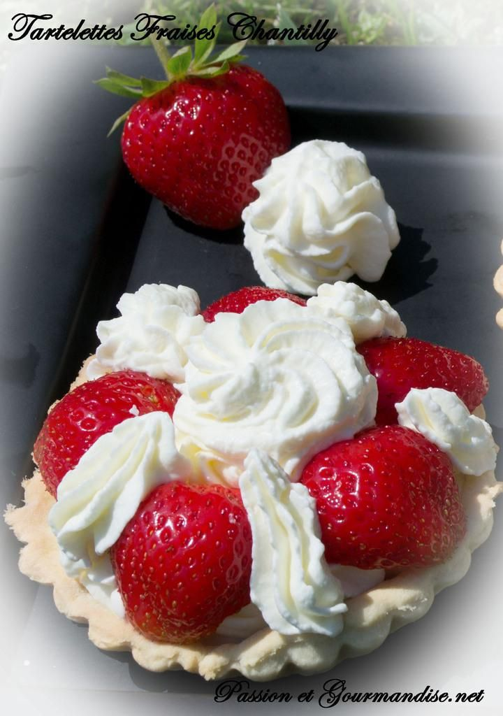 Tartelettes fraises chantilly