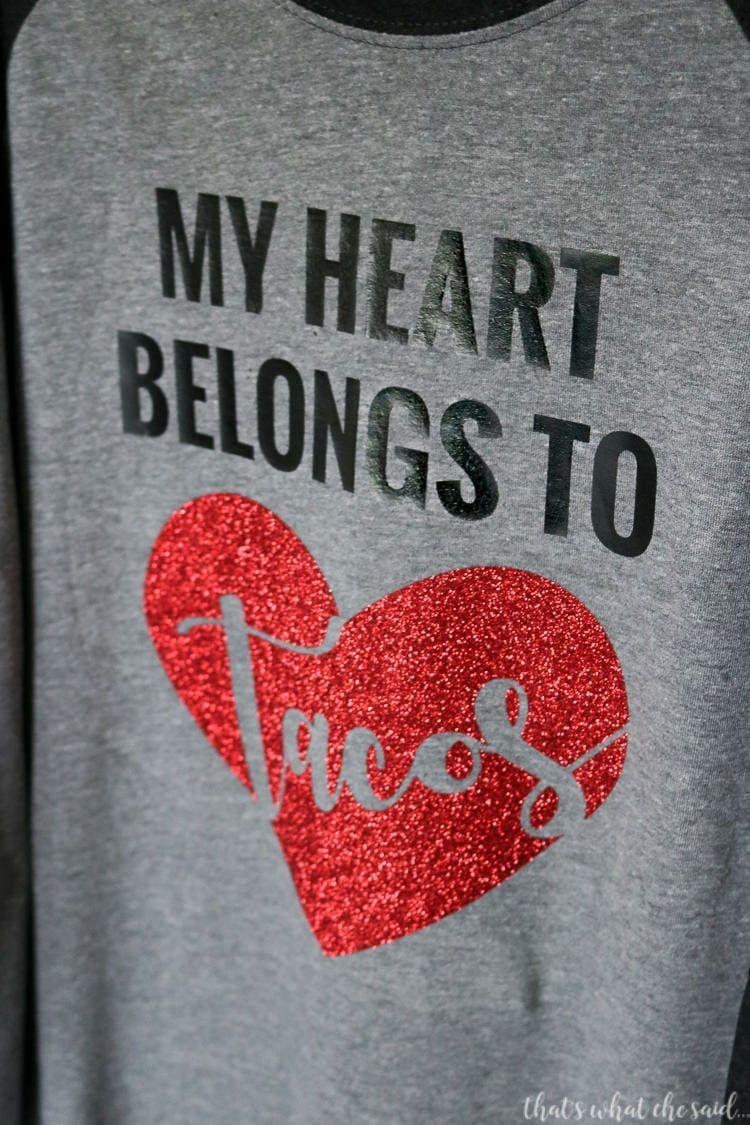 My Heart Belongs To Tacos Cricut Valentines Projects Valentine Shirts Vinyl Diy Valentine S Shirts
