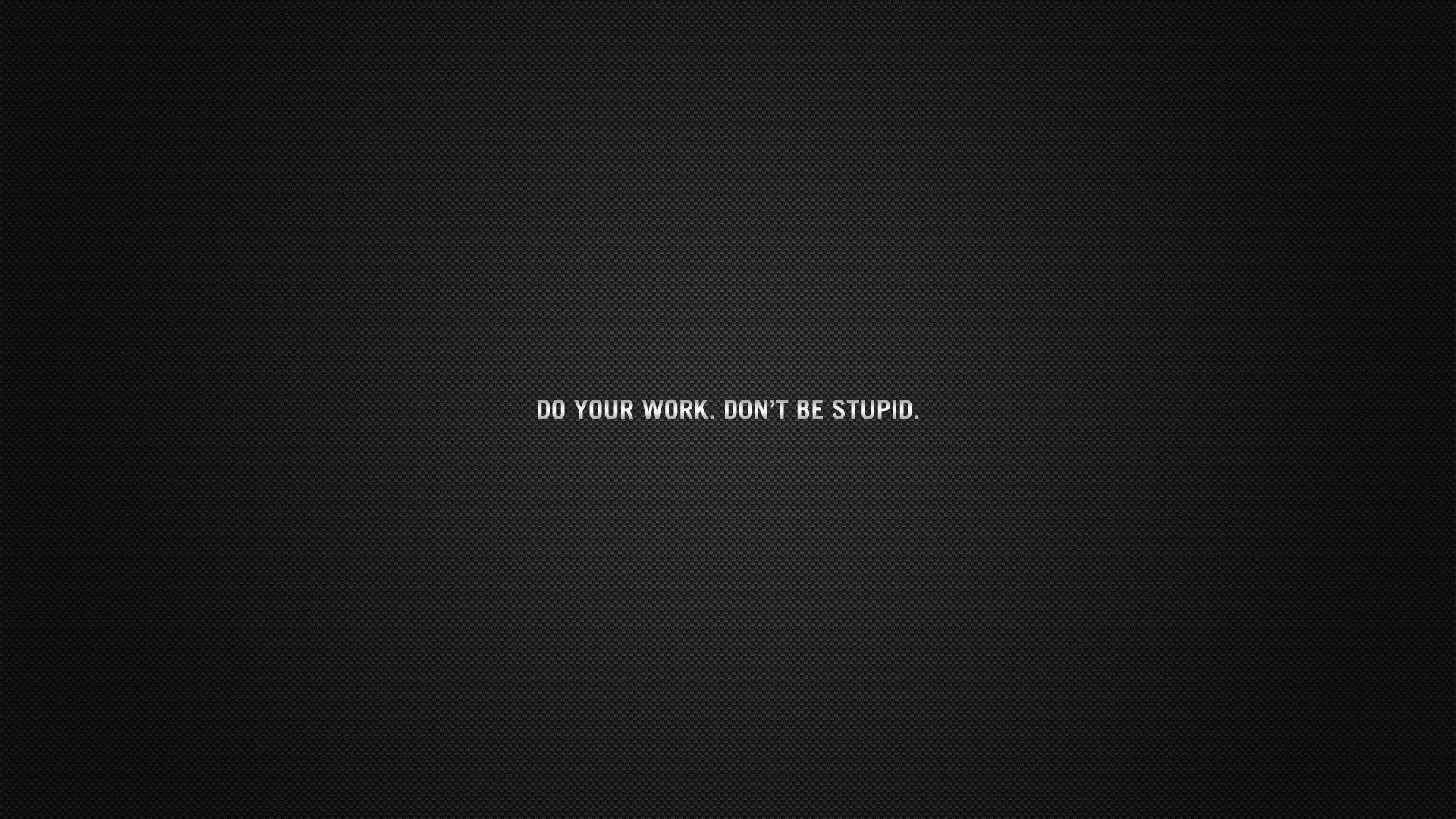 Download Wallpaper 1920x1080 Inscription Cardboard Black Do Your Work Advice Full Hd 1080p Hd Background