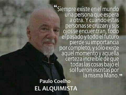 Frases Paulo Coelho El Alquimista Buscar Con Google Quotes ღ