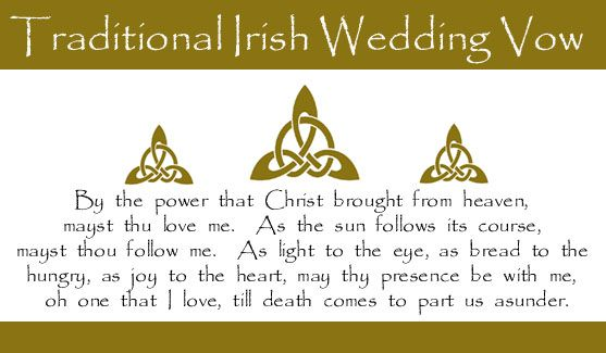 Irish Wedding Vow. The site is a little commercial, but mán those ...