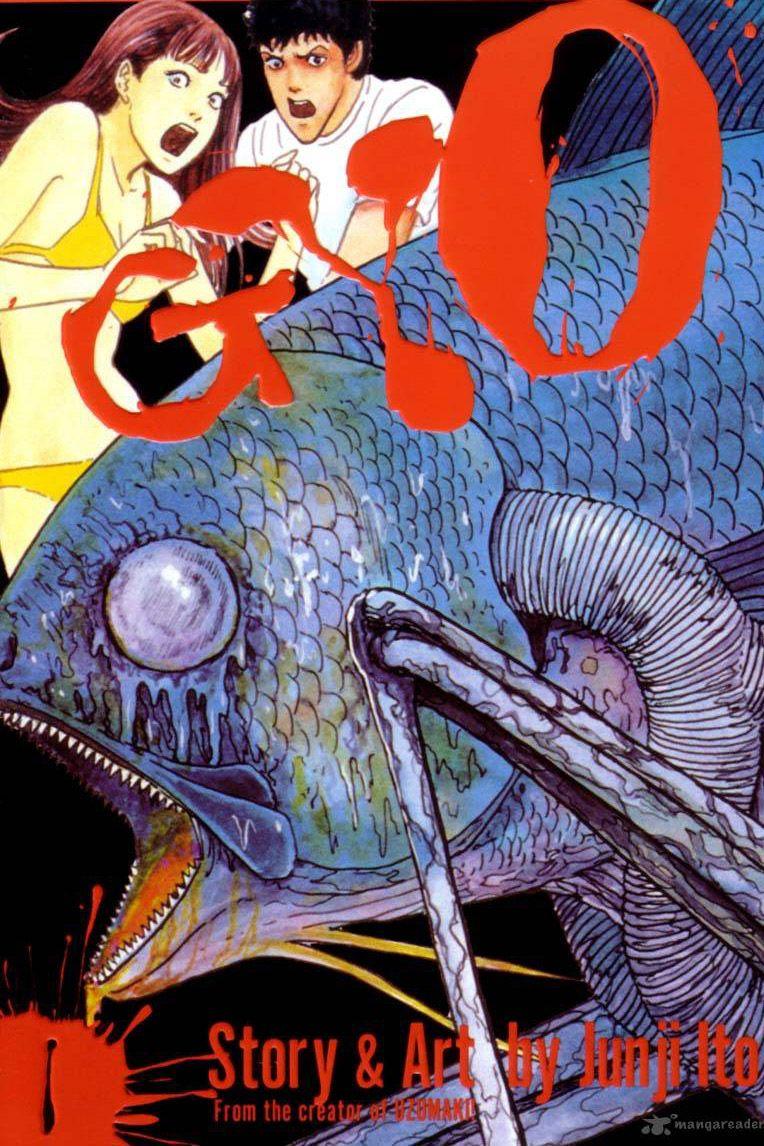 Gyo (Junji Ito) This was the first Ito story I ever read