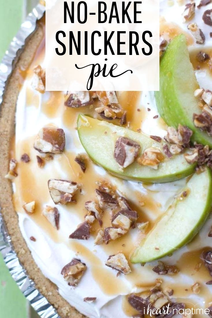 Snickers Pie Caramel Apple Snickers Pie - An easy no-bake pie layered with chopped Snickers, apples, caramel and a delicious whipped topping. Only 15 minutes of prep and always the star of the show!