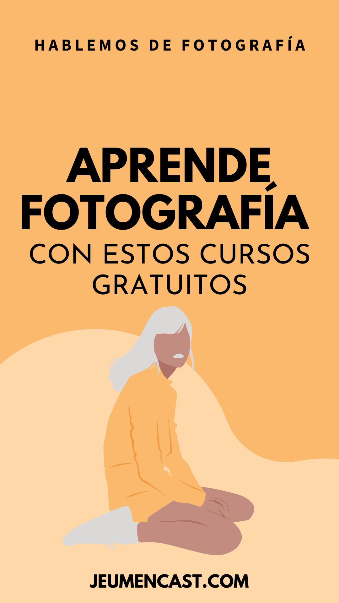 Cursos Gratuitos De Fotografía Cursos De Fotografia Cursos De Fotografia Online Aprender Fotografía