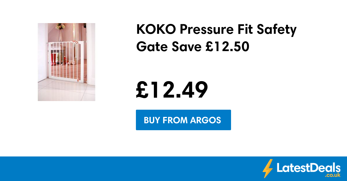 KOKO Pressure Fit Safety Gate Save £12.50, £12.49 at Argos