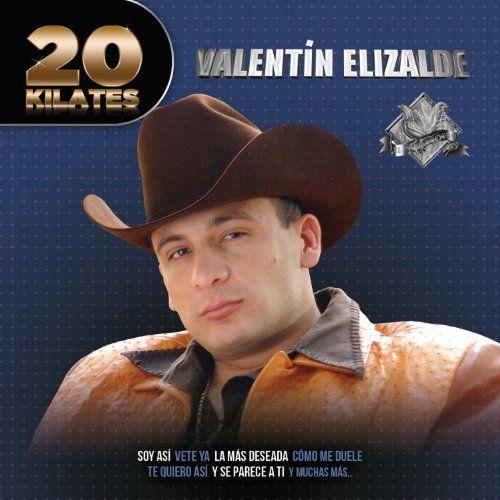 Valentin Elizalde   20 Kilates: Valentin Elizalde