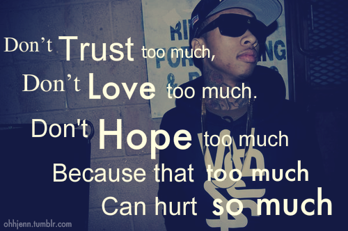 Tyga Quotes From Songs Tyga Tumblr Quotes Tumblr Gorgeous Tygas Quotes On My Life My Choices Tumblr
